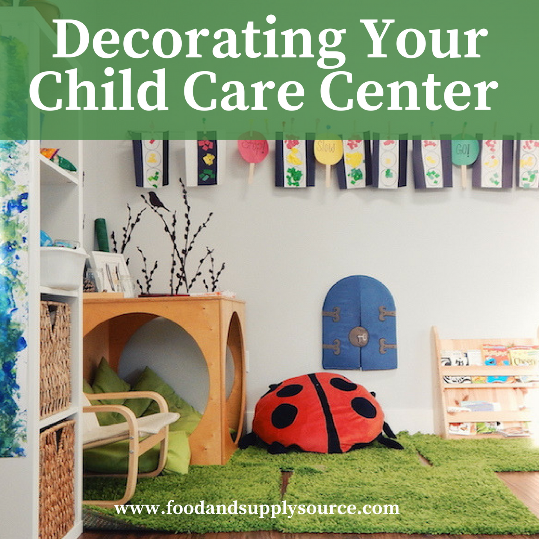 How to Decorate Your Child Care Center Food Supply Source