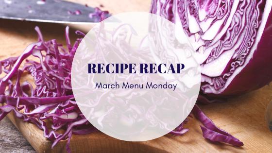 March Recipe Recap