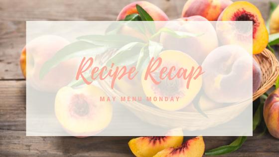 May Recipe Recap