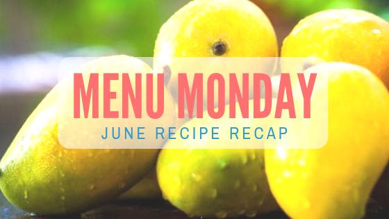 June Recipe Recap