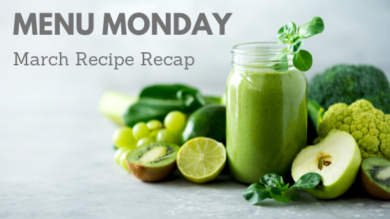 March Recipe Recap 2020
