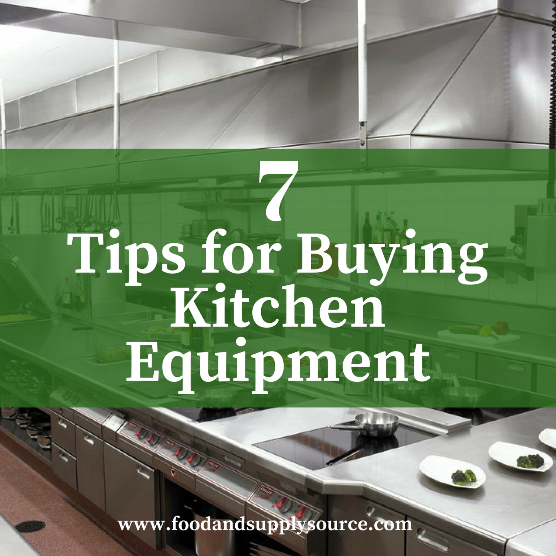 7 Tips for Buying Kitchen Equipment - Food & Supply Source