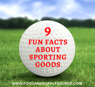 9 Fun Facts About Sporting Equipment - Food & Supply Source