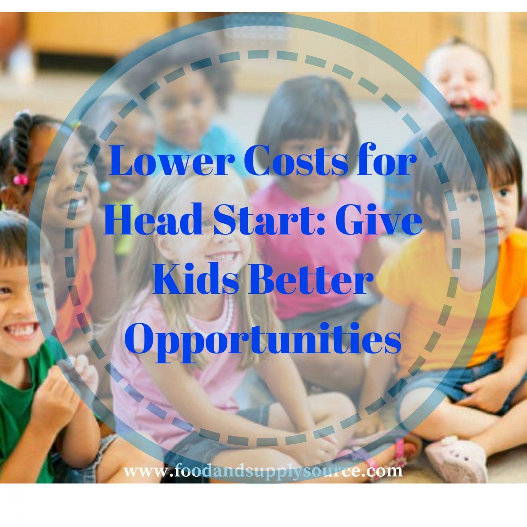 How Rich Kids Get Head Start >> Lower Costs For Head Start Give Kids Better Opportunities Food